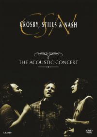 Cover Crosby, Stills, Nash & Young - The Acoustic Concert [DVD]